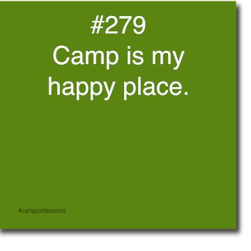 camp is my happy place